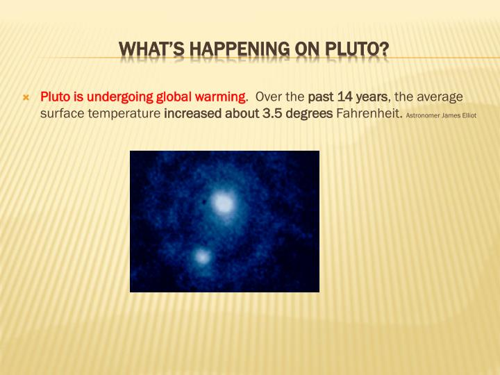 Pluto is undergoing global warming