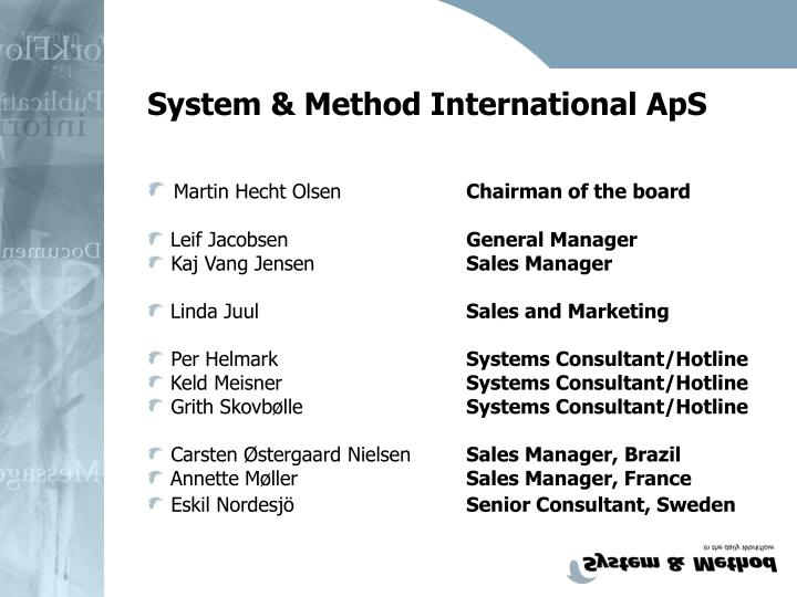System & Method International ApS