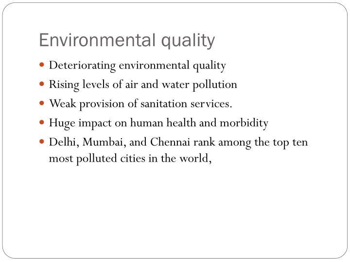 Environmental quality