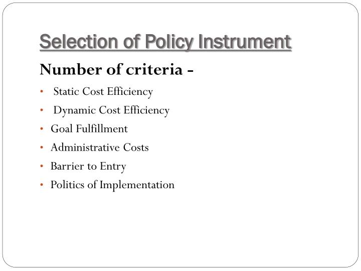 Selection of Policy Instrument
