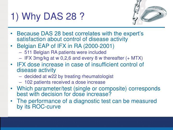 1) Why DAS 28 ?