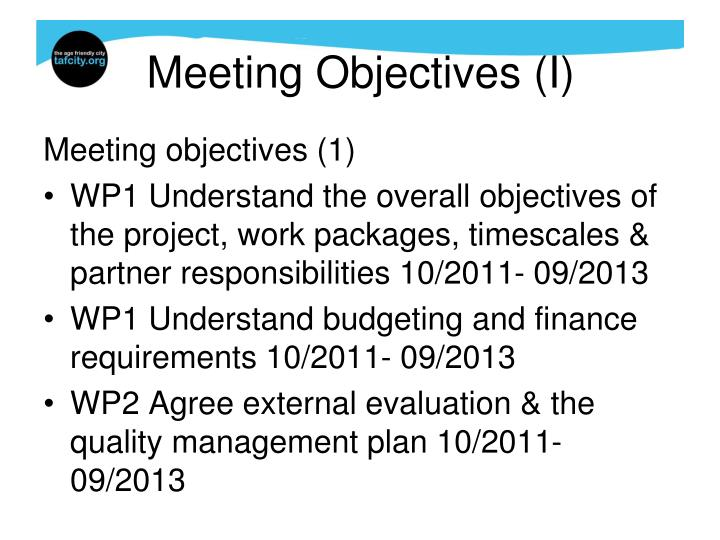 Meeting Objectives (I)