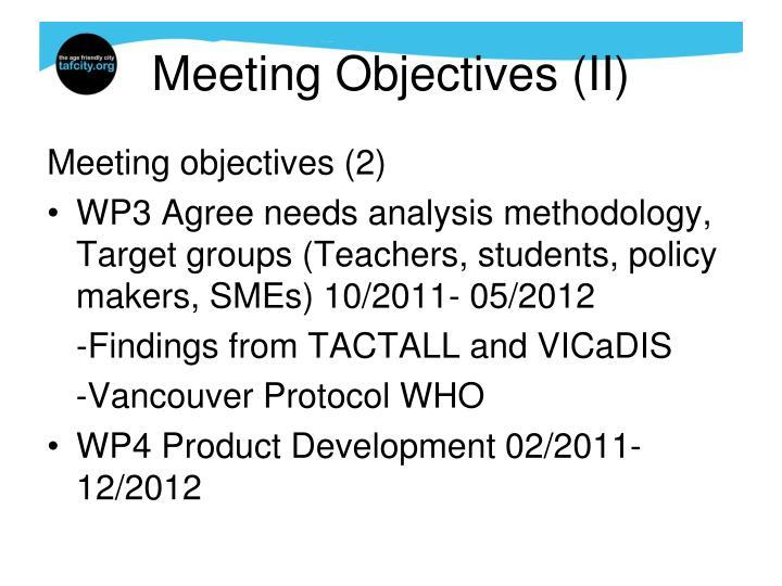 Meeting Objectives (II)
