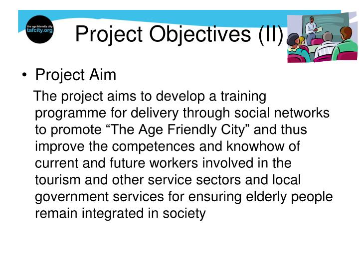 Project Objectives (II)