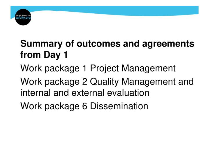 Summary of outcomes and agreements from Day 1