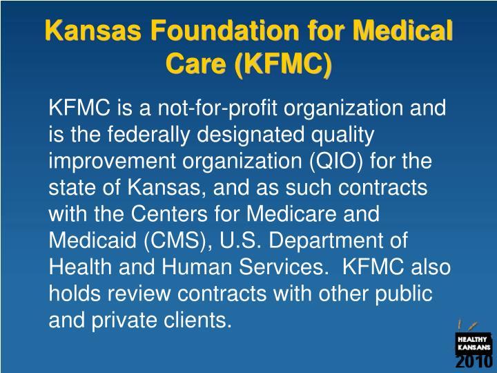 Kansas Foundation for Medical Care (KFMC)