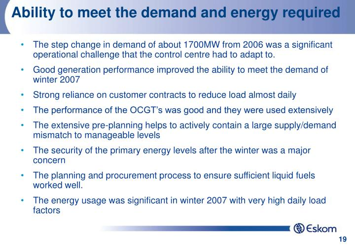 Ability to meet the demand and energy required