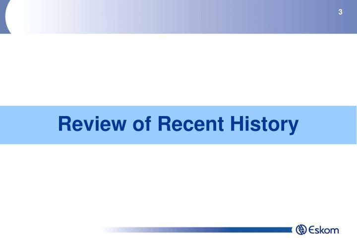 Review of recent history