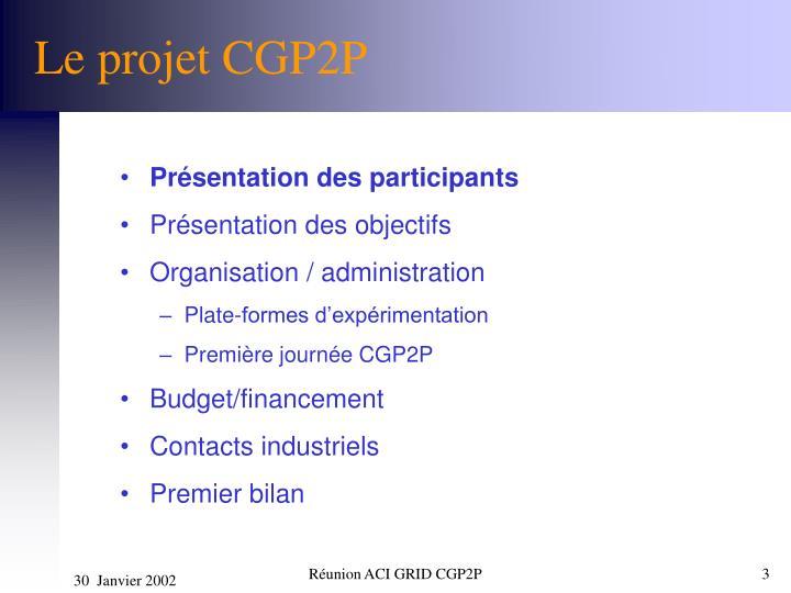 Le projet CGP2P
