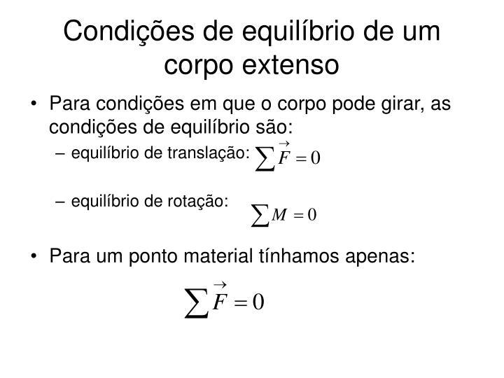 Condições de equilíbrio de um corpo extenso