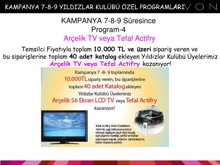 KAMPANYA 7-8-9 YILDIZLAR KULÜBÜ ÖZEL PROGRAMLARI