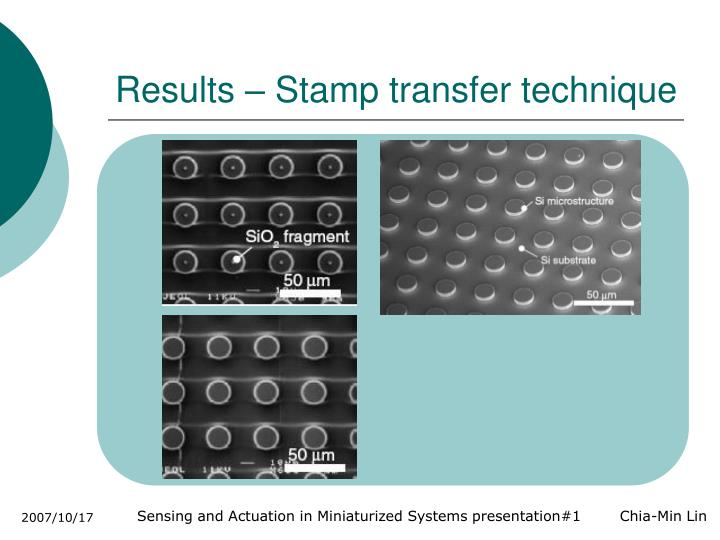 Results – Stamp transfer technique