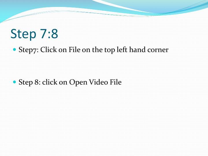 Step 7:8