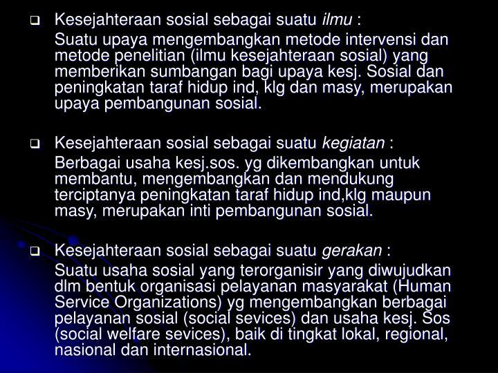 Kesejahteraan sosial sebagai suatu