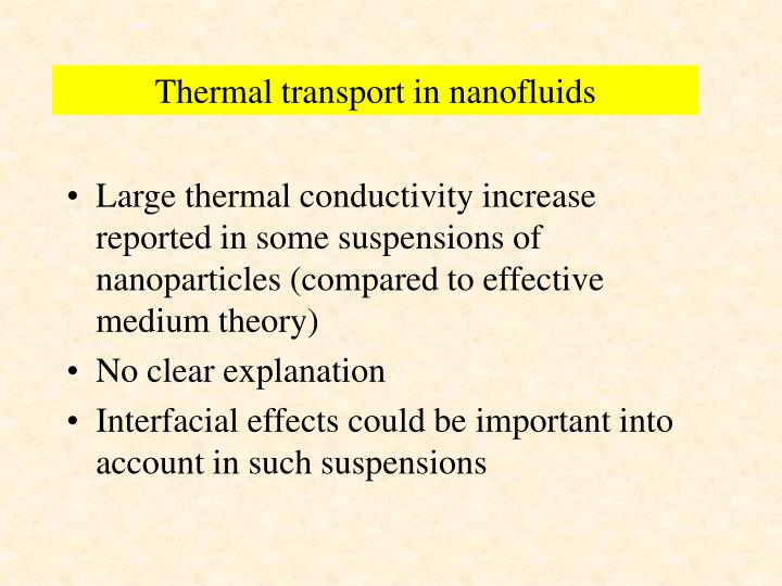 Thermal transport in nanofluids