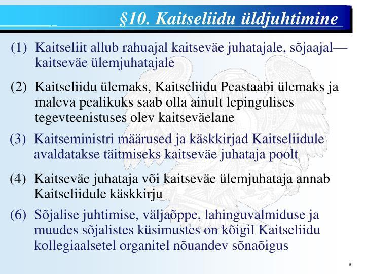 §10. Kaitseliidu