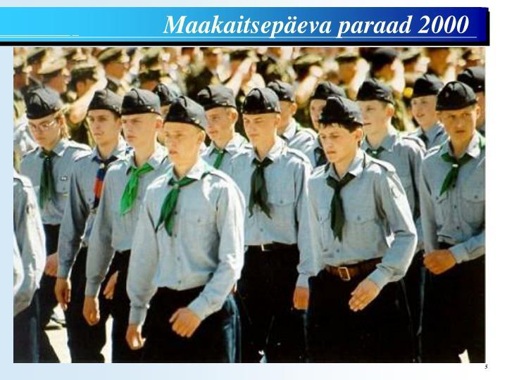 Maakaitsepäeva paraad 2000