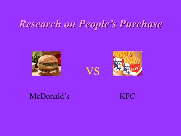 the contrast between mcdonald and kfc Glocalisation of mcdonalds: comparative study  owner/operators and suppliers who represent the diverse populations mcdonald's serves  between at.
