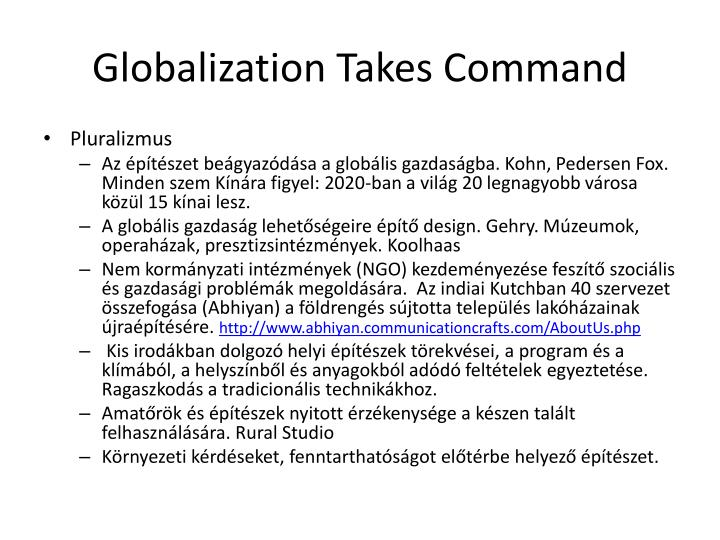 Globalization Takes Command