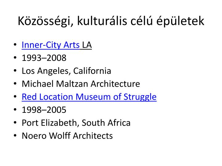 Közösségi, kulturális célú épületek