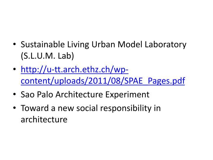 Sustainable Living Urban Model Laboratory (S.L.U.M. Lab)