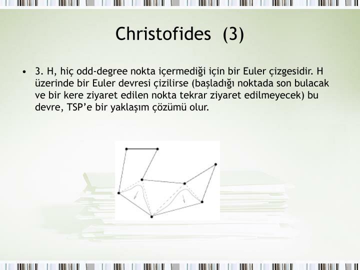 Christofides  (3)