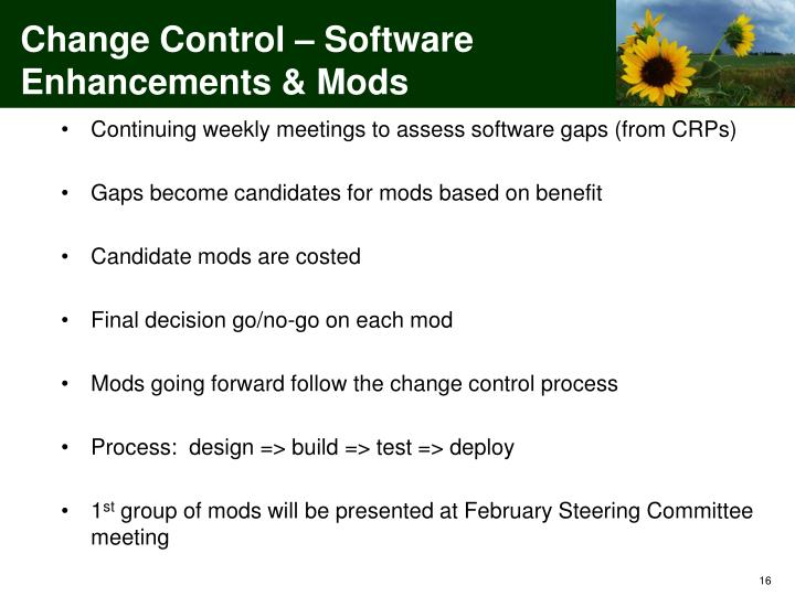 Change Control – Software Enhancements &