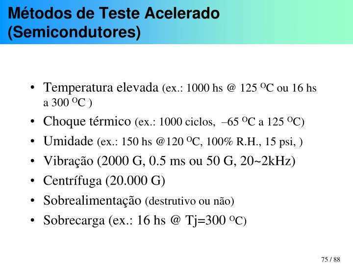Métodos de Teste Acelerado (Semicondutores)