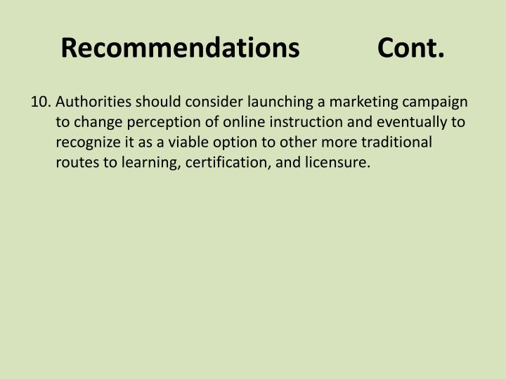 Recommendations           Cont.