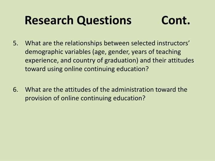 Research Questions          Cont.