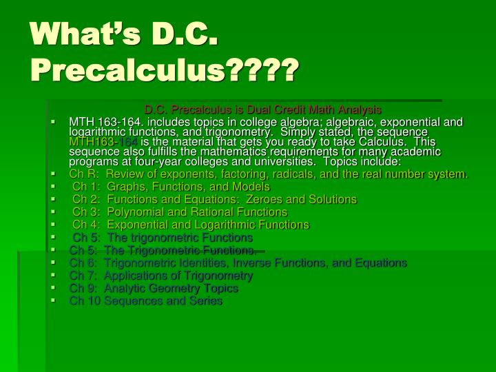 What's D.C. Precalculus????