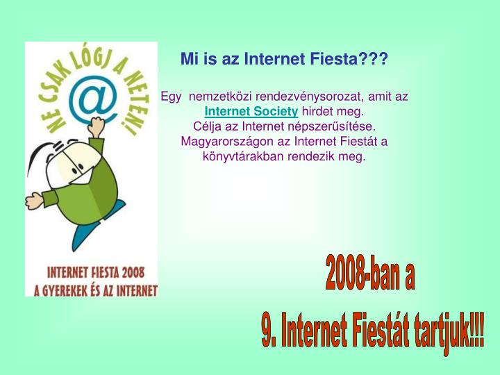 Mi is az Internet Fiesta???
