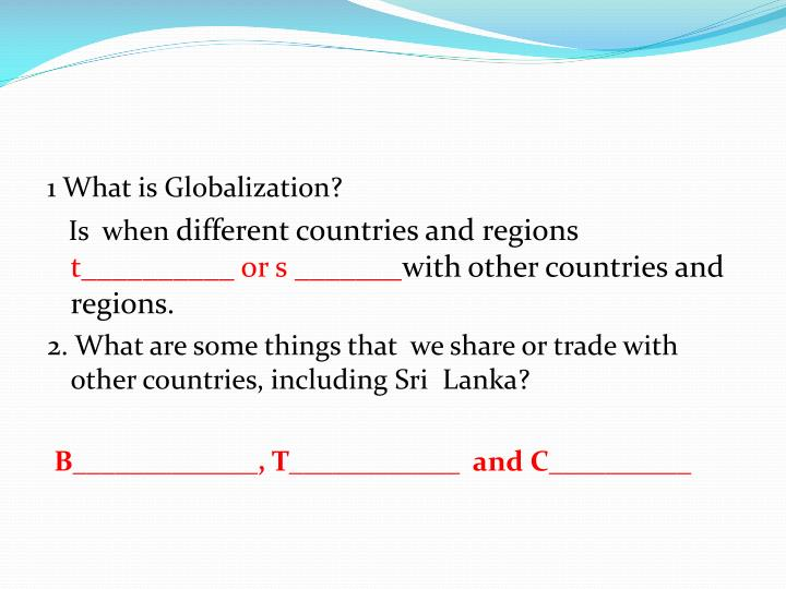 1 What is Globalization?