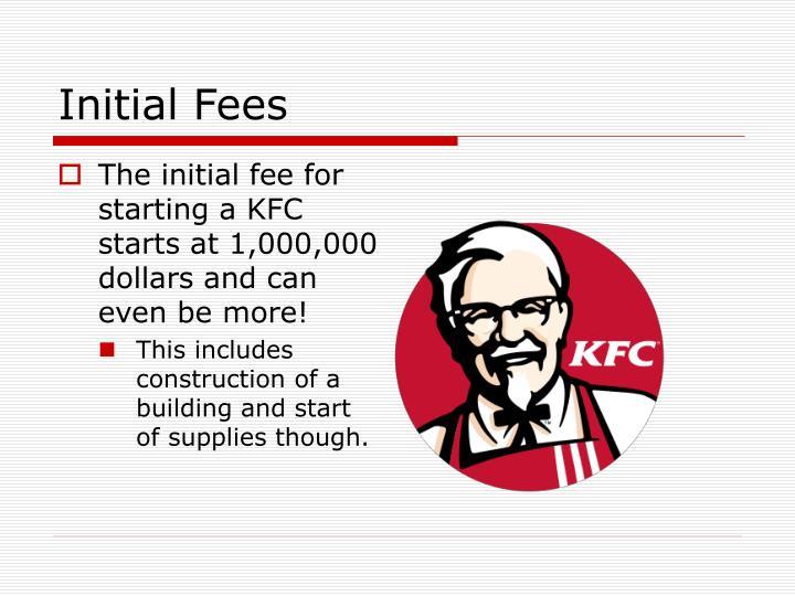 Initial Fees