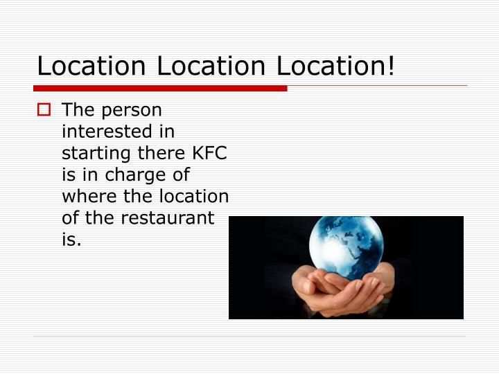 Location Location Location!