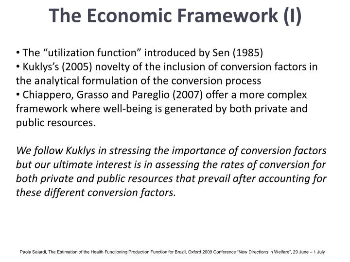 The Economic Framework (I)