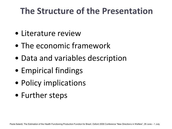 The Structure of the Presentation