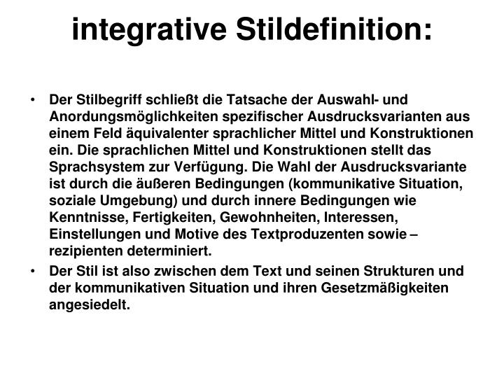 integrative Stildefinition: