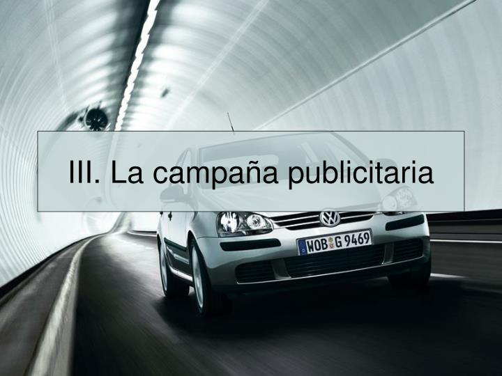 III. La campaña publicitaria
