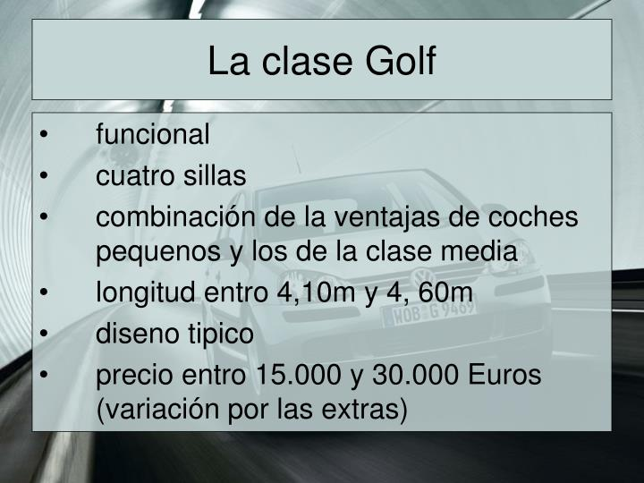 La clase Golf