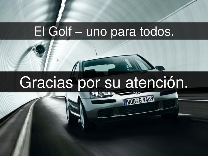 El Golf – uno para todos.