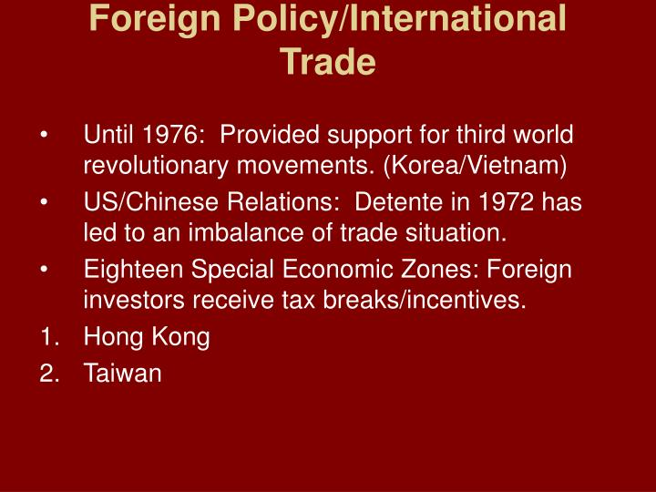 Foreign Policy/International Trade