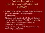political institutions non communist parties and elections