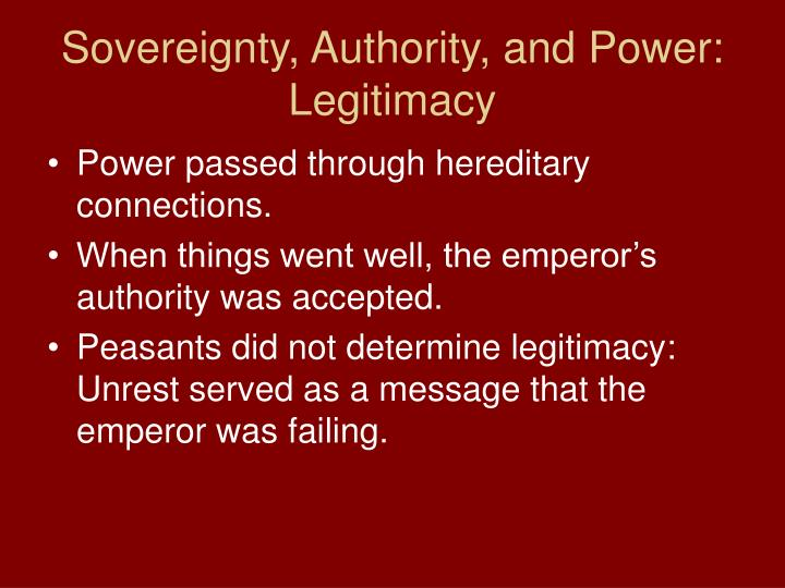Sovereignty, Authority, and Power: Legitimacy