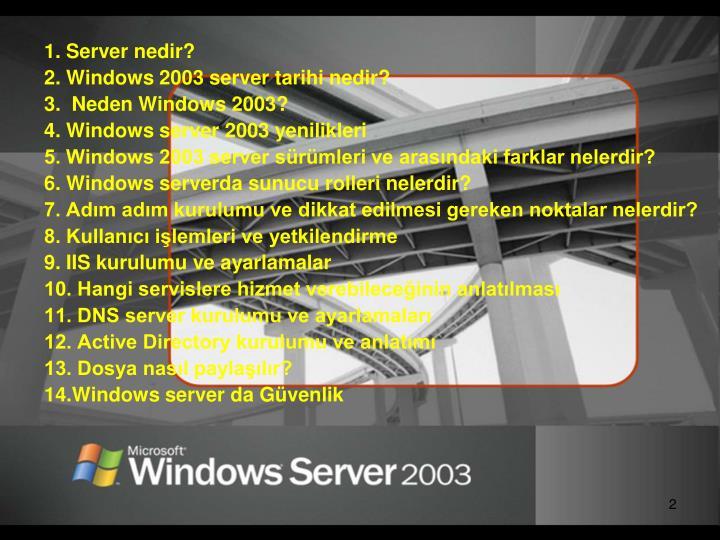 1. Server nedir?