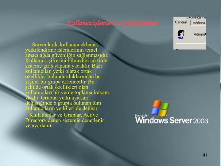 Kullanıcı işlemleri ve yetkilendirme