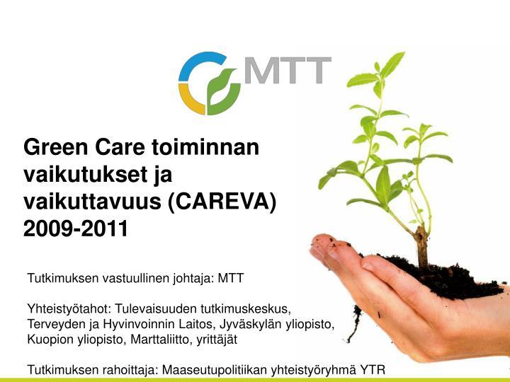 Green Care toiminnan vaikutukset ja vaikuttavuus (CAREVA)