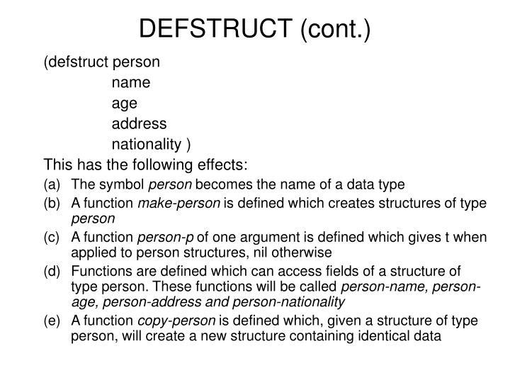 DEFSTRUCT (cont.)
