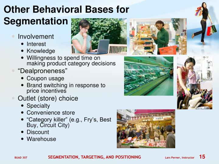 Other Behavioral Bases for Segmentation