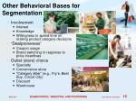 other behavioral bases for segmentation